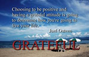 choosing-to-be-positive-and-having-a-grateful-attitude-is-going-to-determine-how-youre-going-to-live-your-life